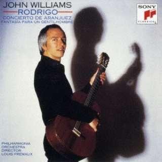 ジョン・ウィリアムズ(g)/ロドリーゴ:アランフェスの協奏曲&ある貴紳のための幻想曲(1983年録音) 期間生産限定盤 【CD】