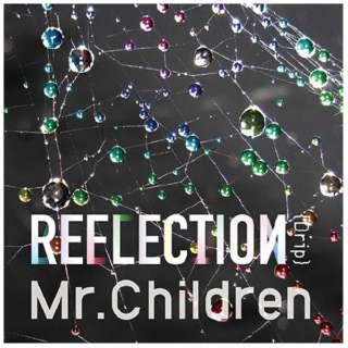 Mr.Children/REFLECTION{Drip} 初回盤 【CD】