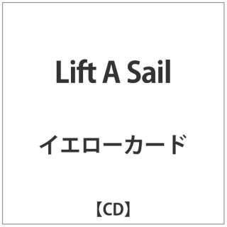 イエローカード/Lift A Sail 【CD】