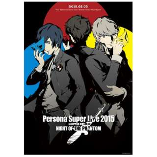 PERSONA SUPER LIVE 2015 ~in 日本武道館 -NIGHT OF THE PHANTOM- 【CD】