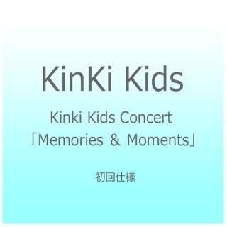 KinKi Kids/Kinki Kids Concert 「Memories & Moments」 初回仕様 【ブルーレイ ソフト】