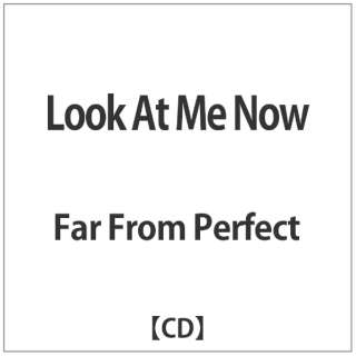 Far From Perfect/Look At Me Now 【CD】