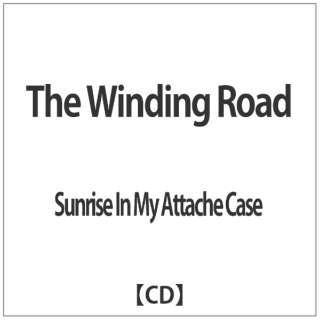 Sunrise In My Attache Case/The Winding Road 【CD】