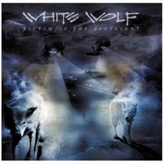 ホワイト・ウルフ/ヴィクティム・オブ・ザ・スポットライト スペシャルプライス盤 【CD】