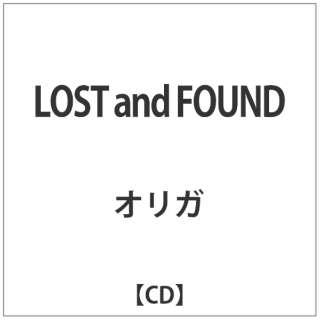 オリガ/LOST and FOUND 【CD】