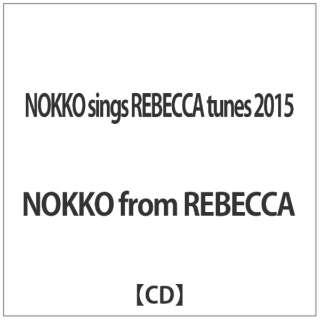 NOKKO from REBECCA/NOKKO sings REBECCA tunes 2015 【CD】