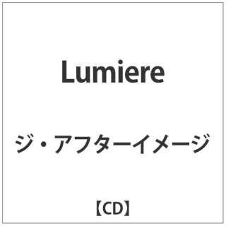 ジ・アフターイメージ/Lumiere 【CD】