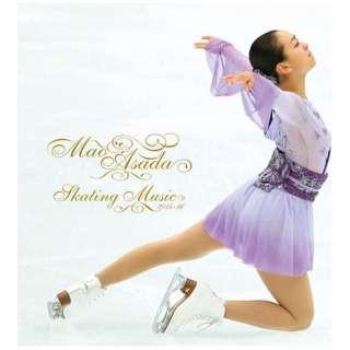 (クラシック)/浅田真央スケーティング・ミュージック2015-16 【CD】