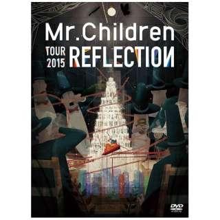 Mr.Children/REFLECTION {Live&Film} 【DVD】