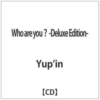 Yup'in/ Who are you? -Deluxe Edition- 【CD】