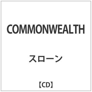 スローン/COMMONWEALTH 【CD】