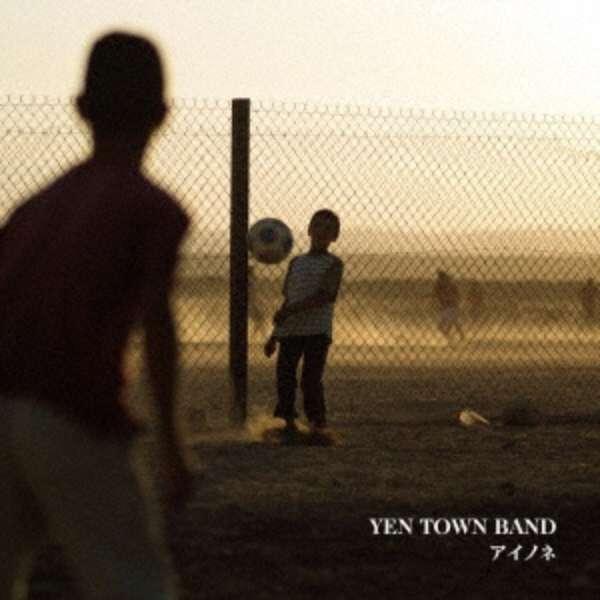 YEN TOWN BAND/アイノネ 初回限定盤 【CD】
