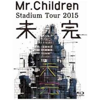 Mr.Children/Mr.Children Stadium Tour 2015 未完 【ブルーレイ ソフト】