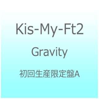 Kis-My-Ft2/Gravity 初回生産限定盤A 【CD】