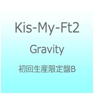 Kis-My-Ft2/Gravity 初回生産限定盤B 【CD】