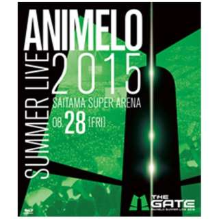Animelo Summer Live 2015 -THE GATE- 8.28 【ブルーレイ ソフト】