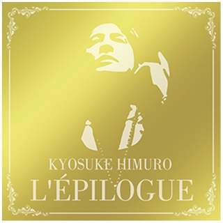氷室京介/L'EPILOGUE 通常盤 【CD】