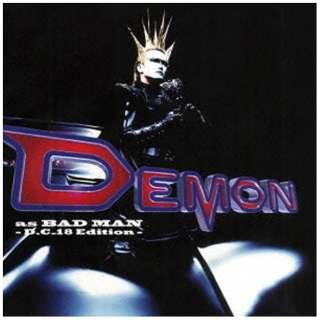 デーモン小暮/DEMON AS BADMAN - D.C.18 Edition - 【CD】