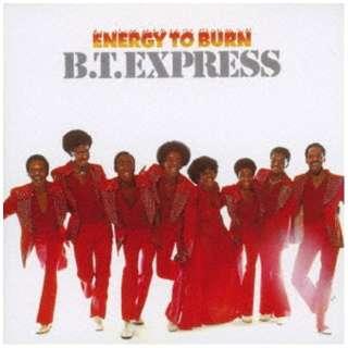 B.T.エクスプレス/ENERGY TO BURN +3 【CD】