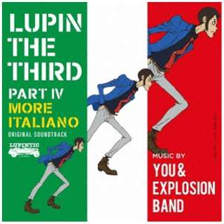 YOU & THE EXPLOSION BAND/ルパン三世 PART IV オリジナル・サウンドトラック~MORE ITALIANO 【CD】