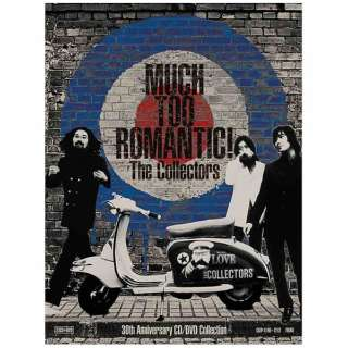 THE COLLECTORS/MUCH TOO ROMANTIC!~The Collectors 30th Anniversary CD/DVD Collection 完全受注限定生産盤 【CD】