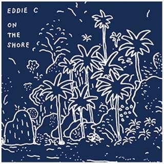エディー・C/ON THE SHORE 【CD】