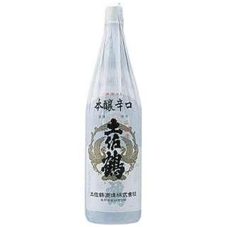 土佐鶴 本醸造酒 本醸辛口 1800ml【日本酒・清酒】