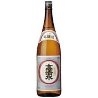 高清水 本醸造 上撰 1800ml【日本酒・清酒】