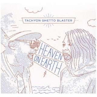 タキオン・ゲットー・ブラスター/Heaven On Earth 【CD】