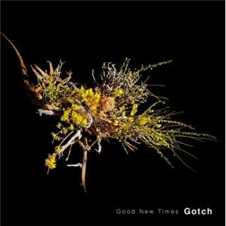 Gotch/Good New Times 【CD】