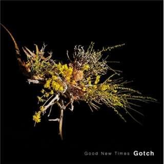Gotch/Good New Times 【CD】