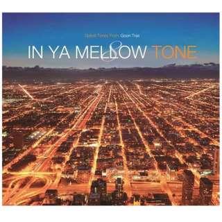 (V.A.)/IN YA MELLOW TONE 8 GOON TRAX 10th Anniversary Edition 【CD】