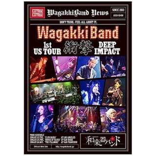 和楽器バンド/WagakkiBand 1st US Tour 衝撃 -DEEP IMPACT- 初回生産限定盤 【ブルーレイ ソフト】