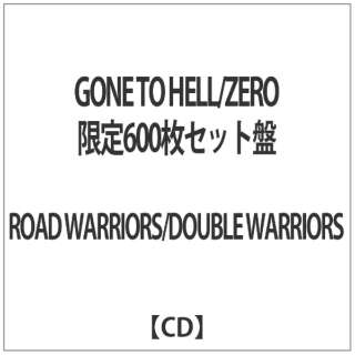 ROAD WARRIORS/DOUBLE WARRIORS/GONE TO HELL/ZERO 限定600枚セット盤 【CD】