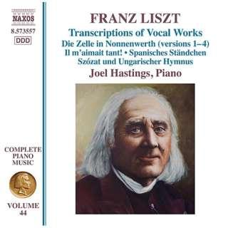 ジョエル・ヘイスティング(p)/リスト:ピアノ作品全集 第44集 声楽曲トランスクリプション集 【CD】