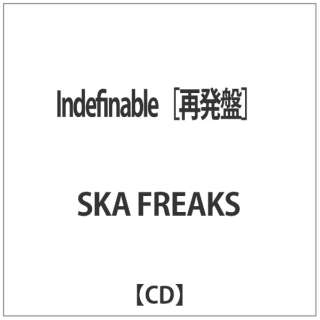 SKA FREAKS/ Indefinable [再発盤] 【CD】