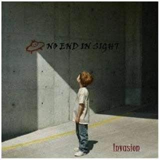 ノー・エンド・イン・サイト/INVASION 【CD】