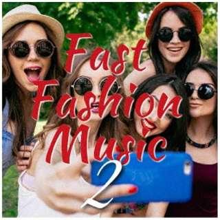 (V.A.)/ Fast Fashion Music2 【CD】
