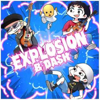 B-DASH/EXPLOSION 【CD】