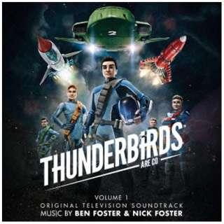 ベン・フォスター&ニック・フォスター(音楽)/オリジナル・サウンドトラック サンダーバード ARE GO 【CD】