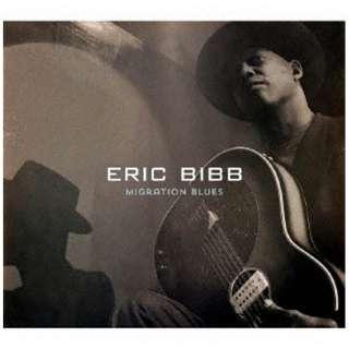 エリック・ビブ/ マイグレイション・ブルース 【CD】