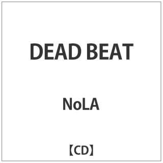 NoLA/DEAD BEAT 【CD】