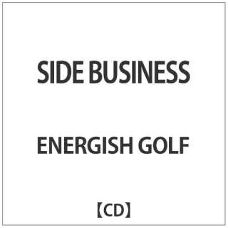 ENERGISH GOLF/SIDE BUSINESS 【CD】