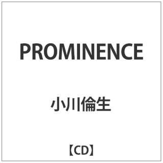 小川倫生/PROMINENCE 【CD】