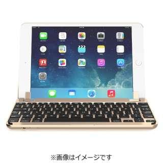 BRY5003 キーボード BRYDGE 9.7[iPad mini 3/2/1用] Gold [Bluetooth /ワイヤレス]