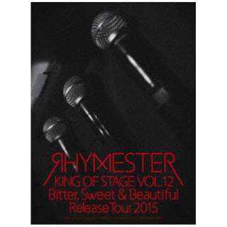 RHYMESTER/KING OF STAGE VOL.12 Bitter, Sweet & Beautiful Release Tour 2015 【DVD】