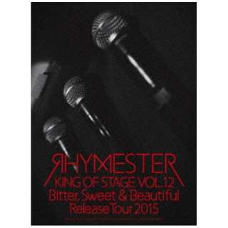 RHYMESTER/KING OF STAGE VOL.12 Bitter, Sweet & Beautiful Release Tour 2015 【ブルーレイ ソフト】