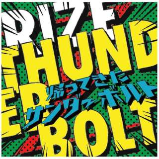 RIZE/THUNDERBOLT~帰ってきたサンダーボルト~ 通常盤 【CD】