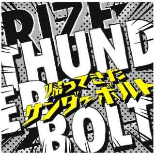RIZE/THUNDERBOLT~帰ってきたサンダーボルト~ 初回生産限定盤 【CD】