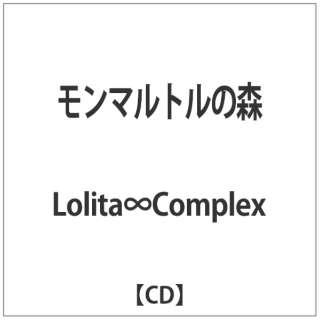 Lolita∞Complex/モンマルトルの森 【CD】